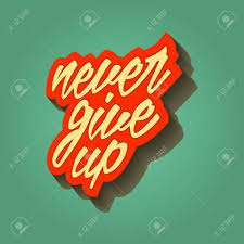 Inspirational Quotes Never Give Up Portedemaisontk