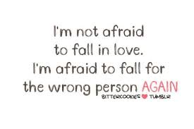 Scared To Fall In Love Quotes Amazing Don't Be Afraid To Fall In Love Again Quote Google Search LOVE