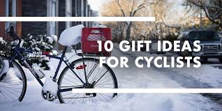 10 gifts ideas for the avid cyclist