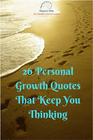 Personal Growth Quotes Classy 48 More Personal Growth Quotes To Keep You Thinking HypnoSite