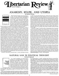 nozick anarchy state and utopia org this essay is pulled from libertarian review 1974 issue