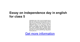 essay on independence day in english for class google docs