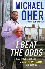 beyond the blind side michael oher rewrites his own story  michael oher s book i beat the odds from homelessness to the blind side and beyond