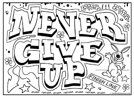 Small Picture Never Give Up Graffiti Coloring Pages For Teenagers People