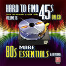 Hard to Find 45s on CD, Vol. 16: More 80s