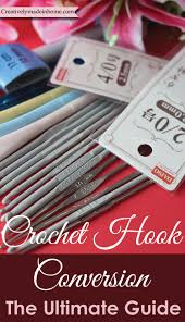 Steel Crochet Hook Conversion Chart Crochet Hook Conversion Ultimate Guide Creatively Made In