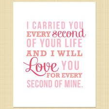 Baby Loss Quotes Awesome I Carried You Every Second Of Your Life Digital Memorial Print