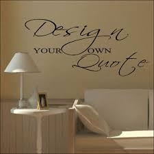 Small Picture LARGE DESIGN YOUR OWN CUSTOM WALL STICKER QUOTE BESPOKE TRANSFER