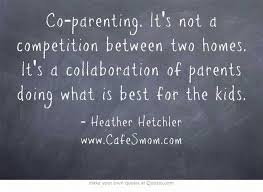 Co Parenting Quotes 28 Best 24 Best Blended Family Coparenting Resources Quotes And