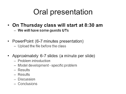 lecture objectives discuss the final project presentations 2 oral presentation