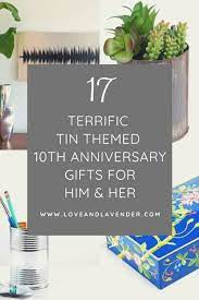 tin anniversary gifts for her him
