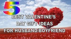 5 best valentine s day gift ideas for husband boyfriend