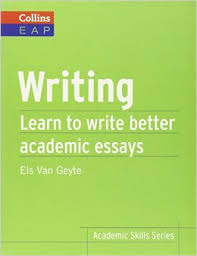 Writing  Learn to Write Better Academic Essays  Collins English for Academic Purposes  Amazon com