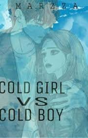 cold girl VS cold boy [COMPLETED] - PART 30 - My girlfriend - - Wattpad