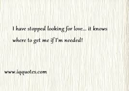 Looking For Love Quotes Beauteous Looking For Love Quotes Looking For Love Quote Love Quotes