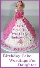 Birthday Cake Wordings Daughter Birthday Cake Messages In 2019