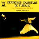 Derviches Tourneurs De Turquie (Le Cérémonie Des Mevlevî: Musique Soufi, Vol. 2)