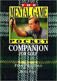 The Mental Game Pocket Companion for Golf (Pocket Golf Series ...