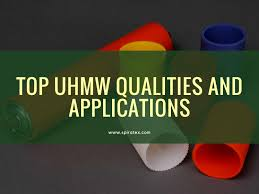 Top Uhmw Qualities And Applications By Annaalexis Issuu
