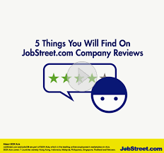 employment reviews company 5 things you will find beneficial about jobstreet coms company