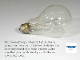 Clean Light Bulb Dont Forget To Clean Light Bulbs Use A Lint Free Cloth