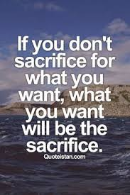 Sacrifice Quotes on Pinterest | Quotes About Sacrifice, Love ...