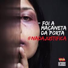 NadaJustifica: campanha visa combate à violência contra mulheres - Governo  do Estado de Santa Catarina