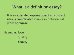 extended definition essay what is a definition essay it is an what is a definition essay