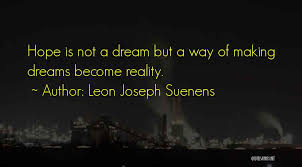 Making Dreams A Reality Quotes Best of Top 24 Making Dreams Become Reality Quotes Sayings