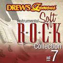 Drew's Famous Instrumental Soft Rock Collection, Vol. 7