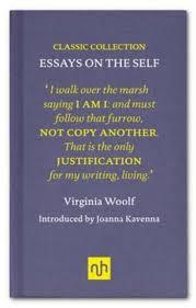 virginia woolf essays on the self bluewater  virginia woolf essays on the self