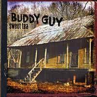 <b>Buddy Guy</b>: <b>Sweet</b> Tea Album Review - Music - The Austin Chronicle