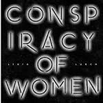 Conspiracy of Women (C.O.W.)
