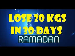 Ramadan Diet Plan Meal Plan For Weight Loss How To Lose Weight Fast 20 Kgs In 30 Days