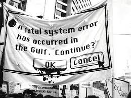 is this an oil war gulf war foundsf polbhem1 fatal error gulf war sign jpg