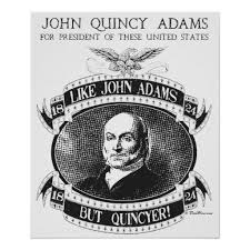 John Quincy Adams Presidency Chart John Quincy Adams 1824 Campaign Poster Zazzle Com Quincy