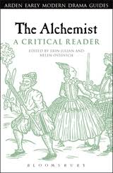 the alchemist a critical reader arden early modern drama guides media of the alchemist a critical reader