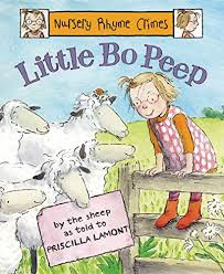9781847801548: Little Bo Peep (Nursery Rhyme Crimes) - AbeBooks - Lamont,  Priscilla: 1847801544
