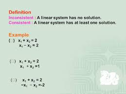 3 definition example inconsistent a linear system has no solution