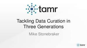 Tamr Strata Hadoop 2014 Michael Stonebraker