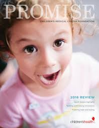 Promising Magazine - May 2017 by Children\u0027s Medical Center ...
