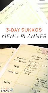Three Day Sukkos Menu Plan Free Printable Beyond The Balagan