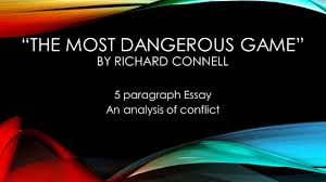the most dangerous game rdquo by richard connell ppt video online the most dangerous game by richard connell
