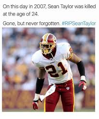 Forgotten But Day Of Sean The On At Nfl Age Me Killed This Never 24 Gone Was 2007 Taylor me In Meme