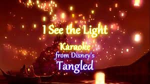 I See The Light Karaoke Tangled I See The Light Karaoke