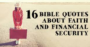 Bible Quotes About Faith Interesting 48 Bible Quotes About Faith And Financial Security ChristianQuotes