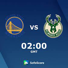 Golden State Warriors Milwaukee Bucks Live Ticker und Live Stream -  SofaScore