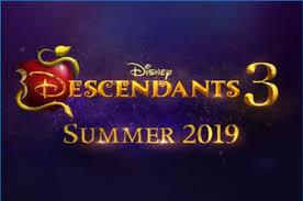 Disney Descendants 3 Movie Coming Summer 2019 Midgetmomma
