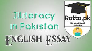 illiteracy in causes impacts and solutions english  illiteracy in causes impacts and solutions english essay