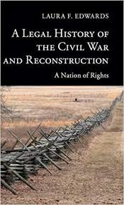 A Legal History of the Civil War and Reconstruction: A Nation of ...